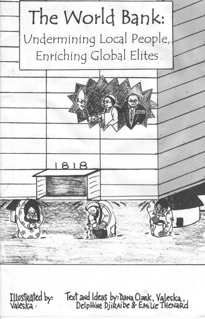 """The World Bank: Undermining Local People, Enriching Global Elites"" Comic Book, Created 2000."